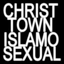 Christ Town Islamosexual