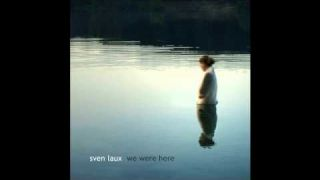 Sven Laux - I Have Lost Her