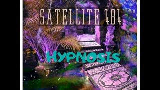 SATELLITE 484 (Hypnosis)