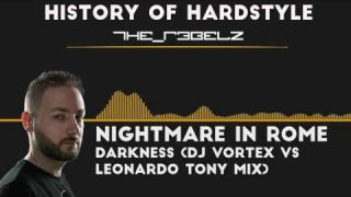 HISTORY OF HARDSTYLE - The R3belz (Part 1 of 4)