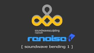 Soundwave Sculpting on Renoise [ Soundwave Bending 1 ]